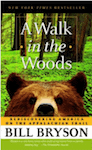 A Walk in the Woods ~ Bill Bryson
