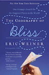 The Geography of Bliss ~ Eric Weiner