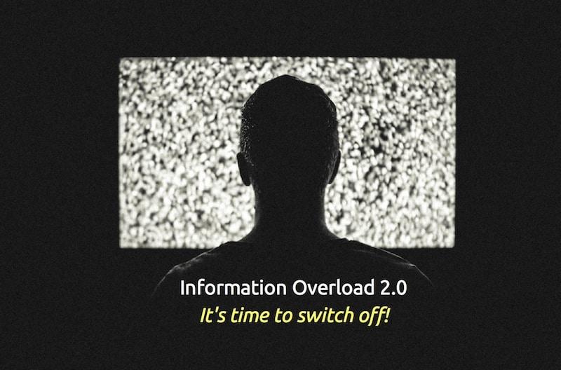 Information overload 2.0