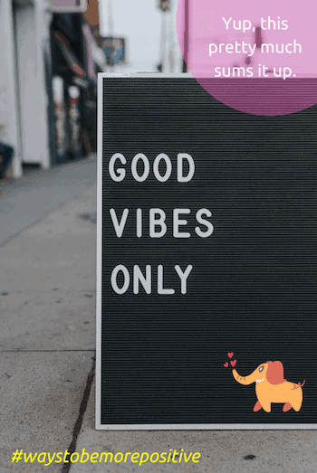 ways to be more positive